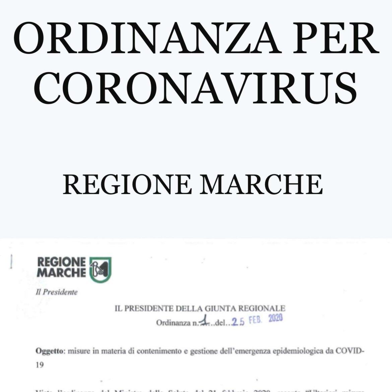 NUOVA ORDINANZA PER CORONAVIRUS – REGIONE MARCHE